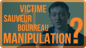 manipulation triangle victime sauveur bourreau dramatique Karpman manipulateur