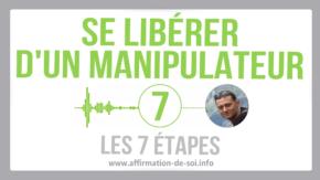 manipulateur se libérer contrer manipulation contre manipulation sortir emprise