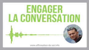 engager conversation comment parler aborder commencer rompre silence discuter