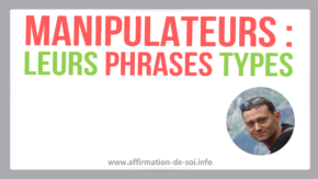 phrase type d un manipulateur phrases preferees pervers narcissique pn manipulation